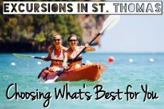 Excursions in St Thomas: Choosing What's Best For You