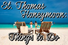 St Thomas Honeymoon : Things to Do