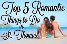 Top 5 Romantic Things to Do in St. Thomas
