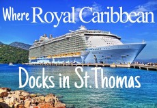 Where Does Royal Caribbean Dock in St Thomas
