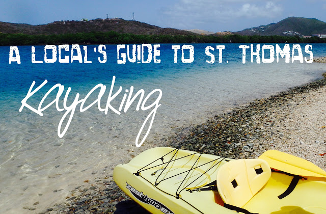 A Local's Guide to St. Thomas Kayaking