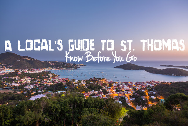 a locals guide to st thomas know before you go