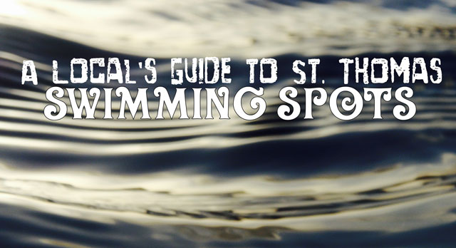 A Local's Guide to St. Thomas: Swimming Spots