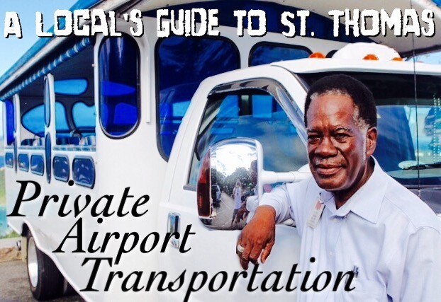 A Local's Guide to St. Thomas: Private Airport Transportation