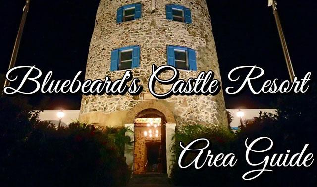 Bluebeard's Castle Resort Area Guide