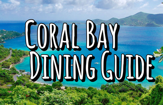 St. John: Coral Bay Dining Guide