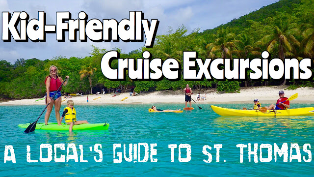 A Local's Guide to St. Thomas: Kid-Friendly Cruise Excursions