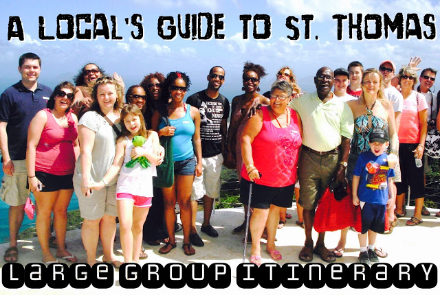 A Local's Guide to St. Thomas: Large Group Itinerary