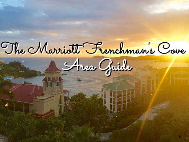 The Marriott Frenchman's Cove Area Guide
