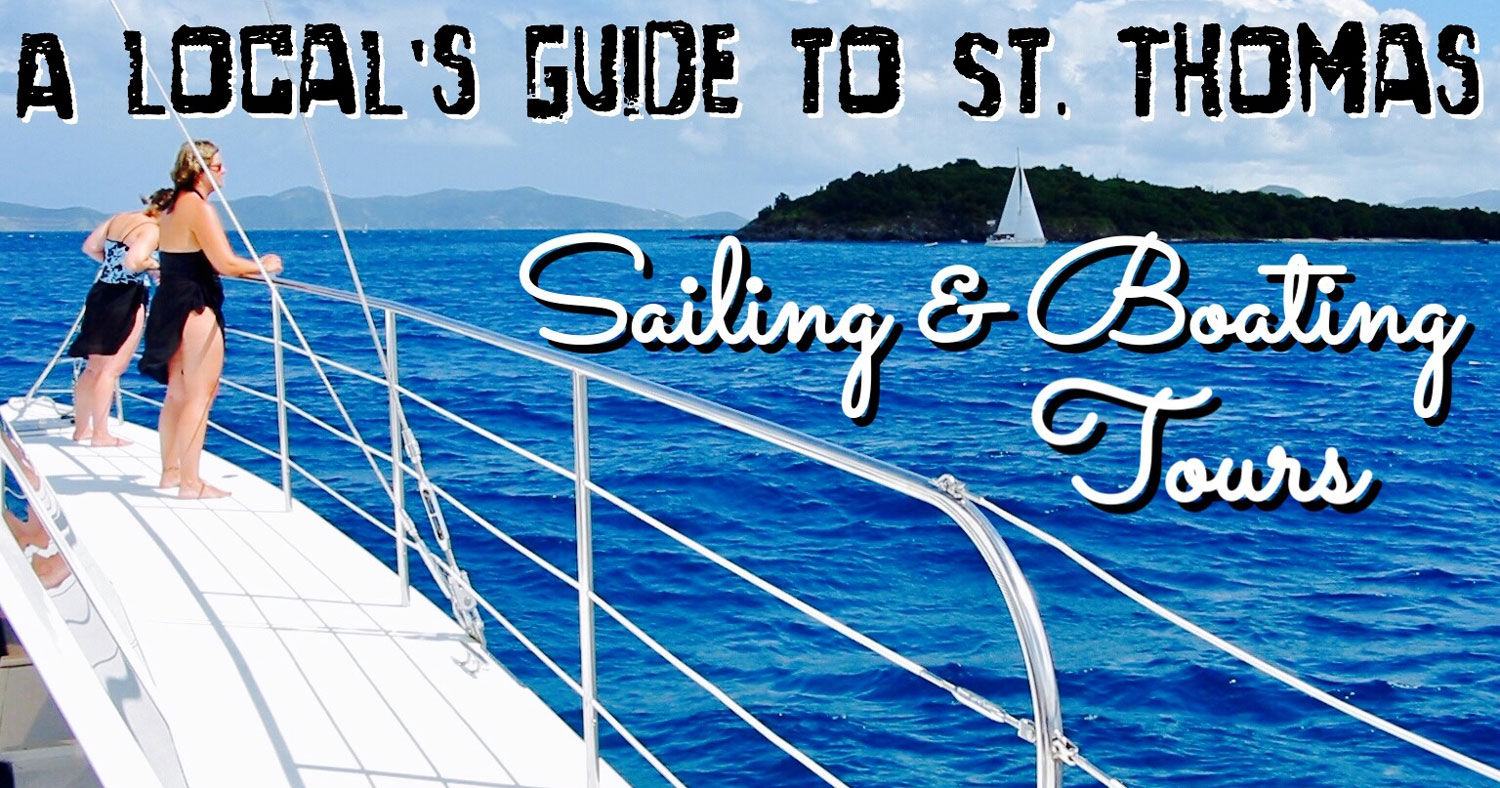 A Local's Guide to St. Thomas Sailing and Boating Tours