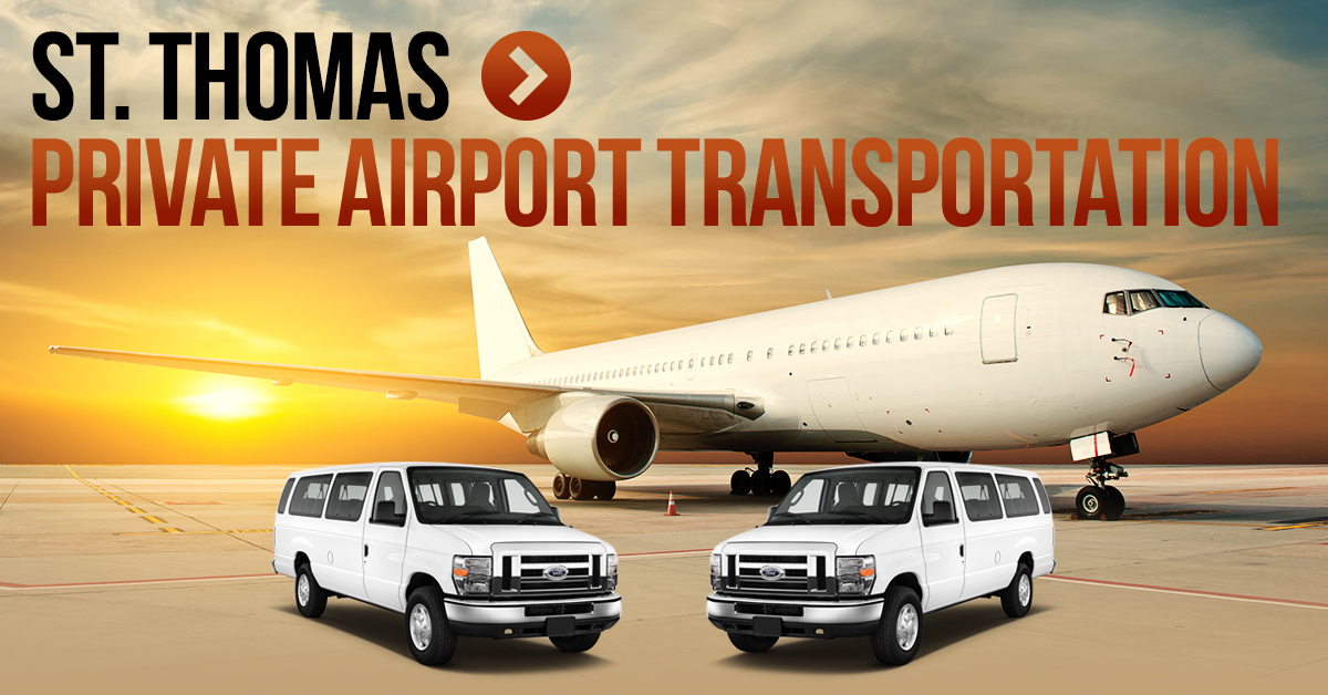 St Thomas Private Airport Transportation