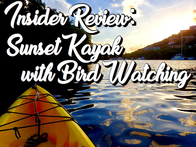 Insider Review : St Thomas Sunset Kayak with Bird Watching