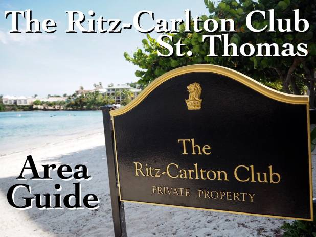 The Ritz Carlton Club St. Thomas Area Guide