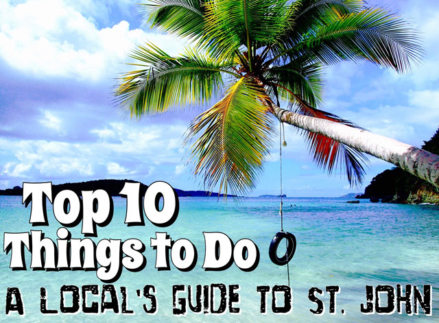 A Local's Guide to St. John: Top 10 Things to Do