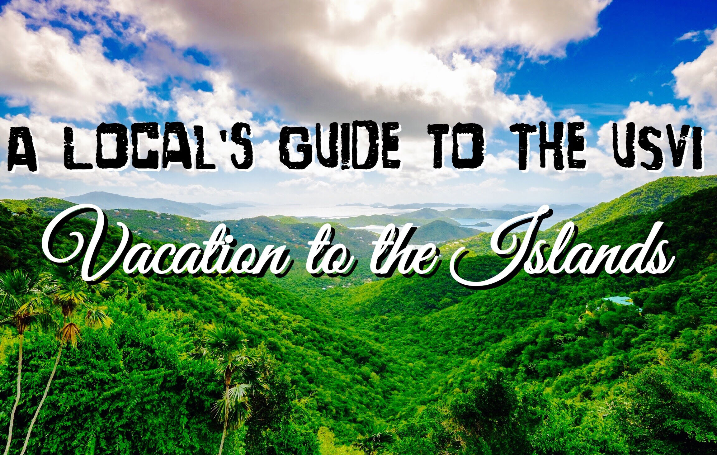Vacations on the us virgin islands