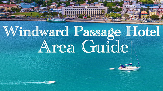 Windward Passage Hotel: Area Guide