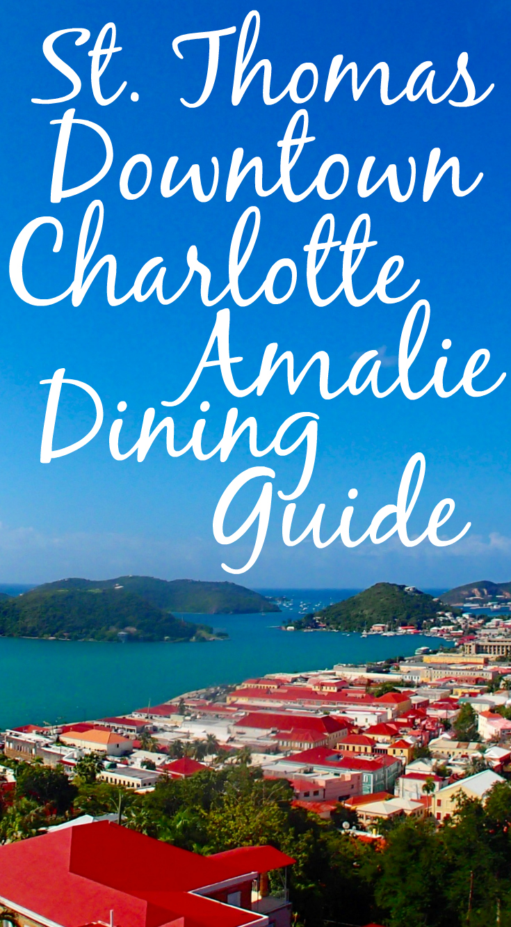 Downtown Charlotte Amalie: Restaurant Guide