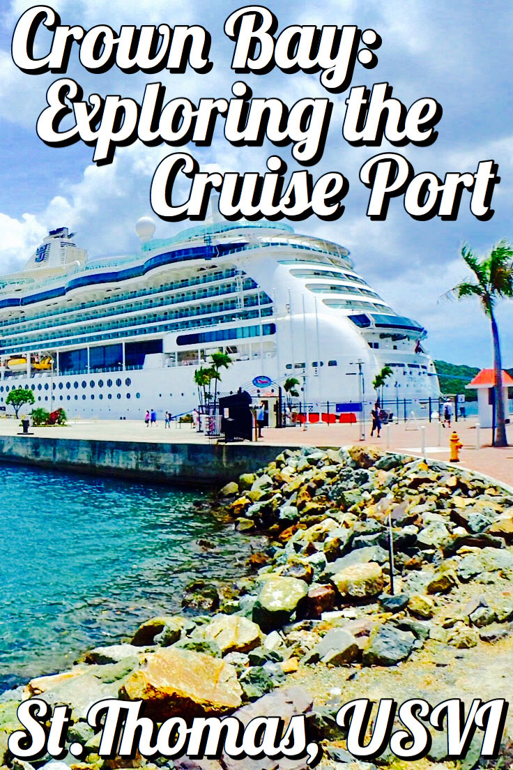 Crown Bay : Exploring The Cruise Port