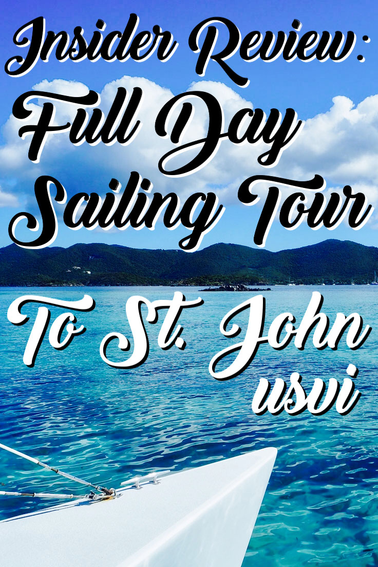 Insider Review: Full Day Sailing Tour to St John